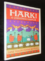 HARK! A CHRISTMAS SAMPLER by Jane Yolen