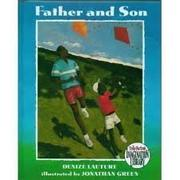 FATHER AND SON by Denizé Lauture