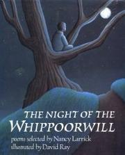 THE NIGHT OF THE WHIPPOORWILL by Nancy Larrick