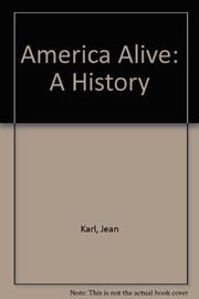 AMERICA ALIVE by Jean Karl