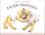 FICKLE BARBARA by Satomi Ichikawa