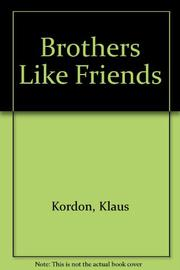 BROTHERS LIKE FRIENDS by Klaus Kordon