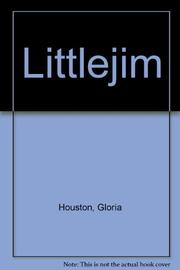 LITTLEJIM by Gloria Houston