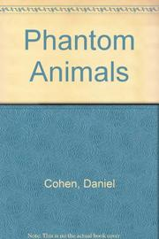 PHANTOM ANIMALS by Daniel Cohen