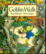 GOBLIN WALK by Tony Johnston