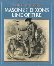 MASON AND DIXON'S LINE OF FIRE by Judith St. George