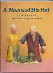 A MAN AND HIS HAT by Letitia Parr