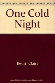 ONE COLD NIGHT by Claire Ewart
