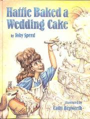 Cover art for HATTIE BAKED A WEDDING CAKE
