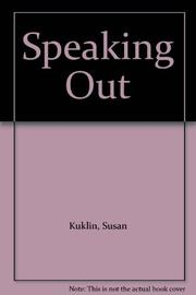 SPEAKING OUT by Susan Kuklin