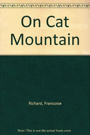 ON CAT MOUNTAIN by Françoise Richard