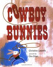 COWBOY BUNNIES by Christine Loomis