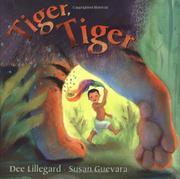 TIGER, TIGER by Dee Lillegard