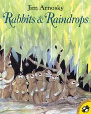 RABBITS & RAINDROPS by Jim Arnosky
