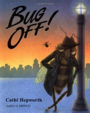 BUG OFF! by Cathi Hepworth