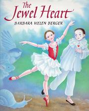 THE JEWEL HEART by Barbara Helen Berger
