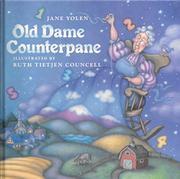 OLD DAME COUNTERPANE by Jane Yolen