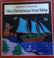 THE CHRISTMAS TREE SHIP by Jeanette Winter