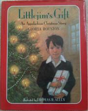 LITTLEJIM'S GIFT by Gloria Houston