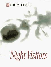 NIGHT VISITORS by Ed Young