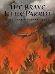 THE BRAVE LITTLE PARROT by Rafe Martin