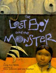 THE LOST BOY AND THE MONSTER by Craig Kee Strete