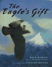THE EAGLE'S GIFT by Rafe Martin