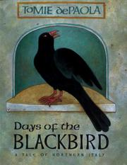 DAYS OF THE BLACKBIRD by Tomie dePaola