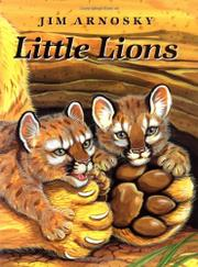 LITTLE LIONS by Jim Arnosky