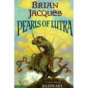 THE PEARLS OF LUTRA by Brian Jacques
