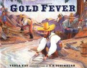 GOLD FEVER by Verla Kay