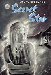 SECRET STAR by Nancy Springer