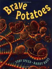 BRAVE POTATOES by Toby Speed