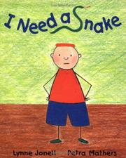 I NEED A SNAKE by Lynne Jonell