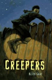 CREEPERS by Keith Gray
