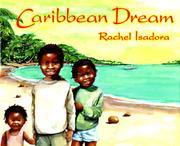 CARIBBEAN DREAM by Rachel Isadora