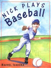 NICK PLAYS BASEBALL by Rachel Isadora