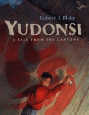 YUDONSI by Robert J. Blake