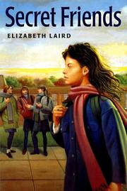 SECRET FRIENDS by Elizabeth Laird