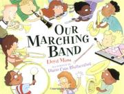 OUR MARCHING BAND by Lloyd Moss