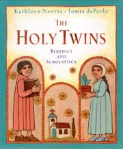 THE HOLY TWINS by Kathleen Norris