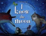 I KNOW THE MOON by Stephen Axel Anderson