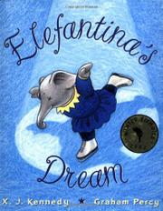 ELEFANTINA'S DREAM by X. J. Kennedy