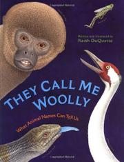 THEY CALL ME WOOLLY by Keith DuQuette