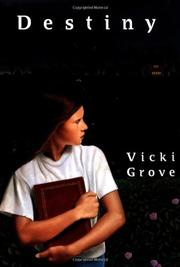DESTINY by Vicki Grove