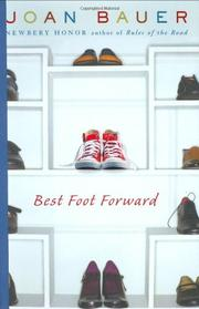 BEST FOOT FORWARD by Joan Bauer