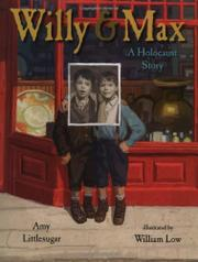 WILLY AND MAX by Amy Littlesugar