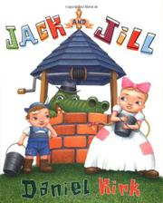 JACK AND JILL by Daniel Kirk