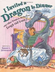 I INVITED A DRAGON TO DINNER by Chris L. Demarest