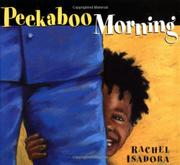 PEEKABOO MORNING by Rachel Isadora